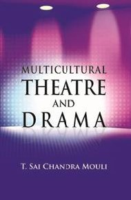 Multicultural Theatre And Drama