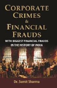 Corporate Crimes & Financial Frauds
