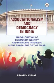 Associationalism And Democracy In India