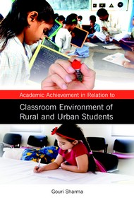 Academic Achievement In Relation To Classroom Environment Of Rural And Urban Students
