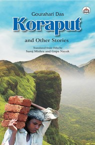 Koraput And Other Stories