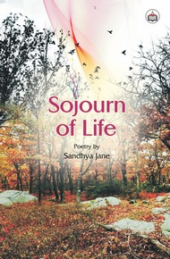 Sojourn of Life