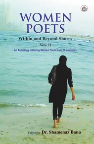 Women Poets: Within And Beyond Shores (Vol. - II)