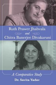 Ruth Prawer Jhabvala And Chitra Banerjee Divakaruni