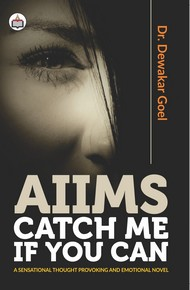 AIIMS – Catch Me If You Can