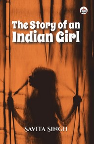 The Story Of An Indian Girl