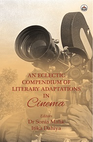 An Eclectic Compendium Of Literary Adaptations In Cinema