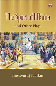 The Sport Of Allama And Other Plays