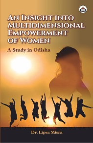 An Insight Into Multidimensional Empowerment Of Women