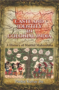 Caste And Identity In Colonial India