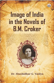 Image Of India In The Novels Of B.M. Croker