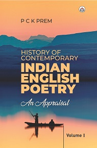 History Of Contemporary English Poetry In India (Volume - I)