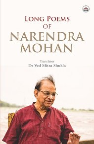 Long Poems Of Narendra Mohan