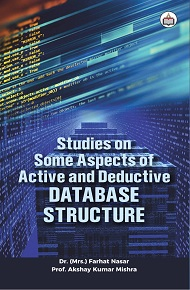 Studies On  Some Aspects Of  Active And Deductive Database Structure