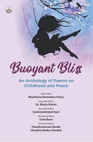 Buoyant Bliss: An Anthology Of Poems On Childhood And Peace