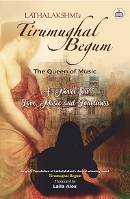 Tirumughal Begum: The Queen Of Music