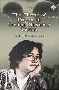 The Theme Of Protest In Taslima Nasreen's Fiction