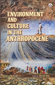 Environment And Culture In The Anthropocene