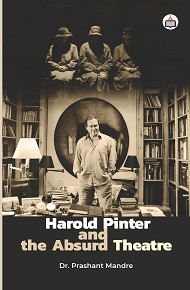 Harold Pinter  And  The Absurd Theatre