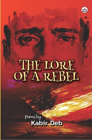 THE LORE OF A REBEL