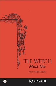 The Witch Must Die And Other Poems