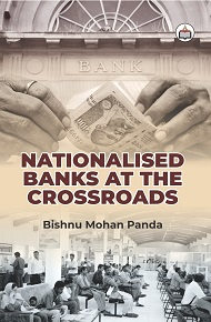 Nationalised Banks At The Crossroads