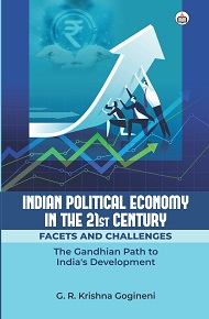 Indian Political Economy In The 21st Century: Facets And Challenges