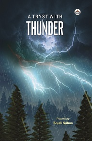 A Tryst With Thunder